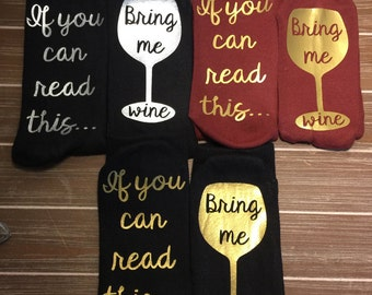 Wine Socks, Bring Me A Glass of Wine, Funny Socks, I love Wine, Stocking Stuffer