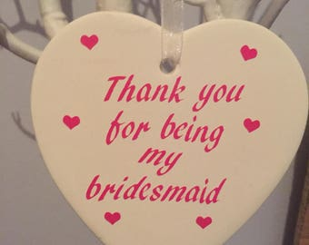 Thank you for being my bridesmaid Ceramic heart wedding gift