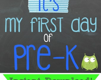 First Day Of Pre-K Printable - BOY