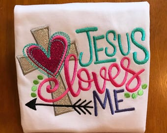 Jesus Loves Me Embroidered Shirt or Baby Bodysuit