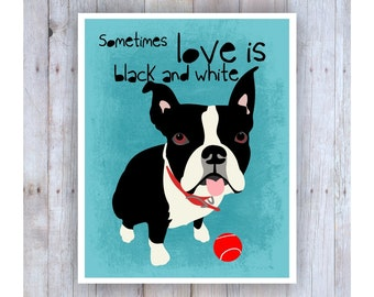 Boston Terrier Art, Boston Terrier Print, Black and White Dog, Boston Terrier Poster, You, Black and White, Dog Art, Boston Terrier Decor