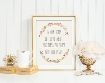 "in our home let love abide and bless all those who step inside Wildflowers - Instant Download - 8x10"" - Boho - Woodland"
