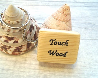 Touch wood keyring - Lucky charm - Good luck keychain - Wooden keyring - Superstition protection - Chunky keyring - Wooden talisman