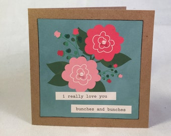 I really love you bunches and bunches with flowers and pearls card