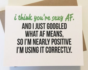 Funny Love Card - Sexy AF - Clever Love Card - Valentine's Day Card - Witty Card