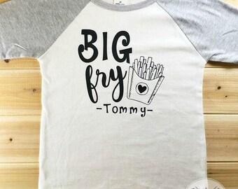 Cute Big Fry Personalized Shirt, Funny Shirt, Toddler Shirt, Kids Shirt, Cute Shirt, Sibling Shirt, Brother Shirt, Sister Shirt,Family Shirt