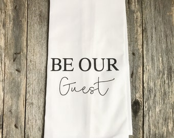 Be Our Guest Tea Towel