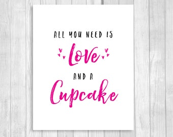 SALE All You Need is Love and A Cupcake 5x7, 8x10 Wedding, Bridal Shower Dessert Table Printable Sign - Black Hot Pink - Instant Download
