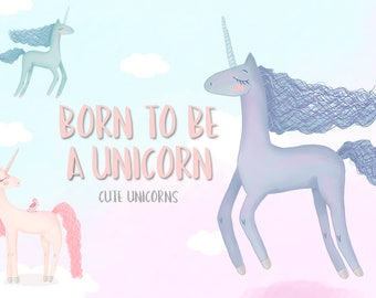 Born to be a unicorn. Cute Illustrations of pink and purple unicorns. For prints, patterns and more.