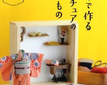 Miniature Dollhouse Items using Japanese Fabrics - Japanese Craft Book