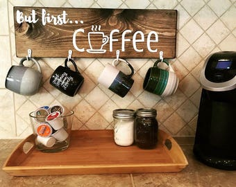 But First Coffee Sign With Mug Hooks