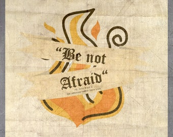 Yearly Ministry Theme: Be Not Afraid