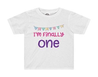 IM Finally One Toddler Shirt