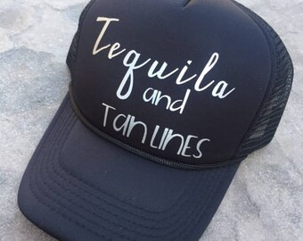 Tequila and Tan Lines Trucker Hat   Trucker Hat   Summer Trucker Hat   Vacation Hat   Beach Hat   Christmas Gift  