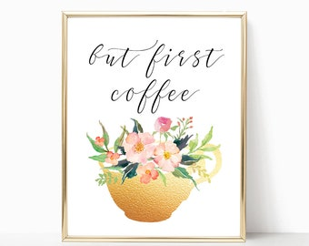 But First Coffee Print Instant Art INSTANT DOWNLOAD Printable Wall Decor