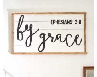 By grace Ephesians 2:8 (DIY sign)