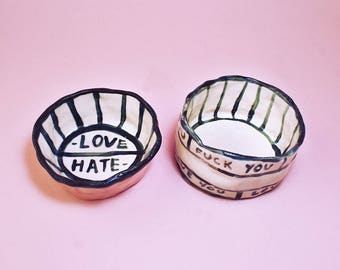 Fck You/Love You Bowl, Love/Hate Bowl, Hand-Built Pottery Love/Hate Bowl, Hand-Built Pottery Fck You Bowl
