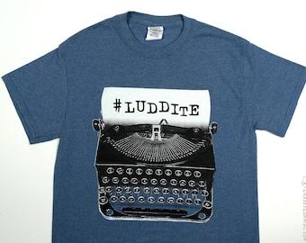 Antique Typewriter Luddite Hashtag Tshirt