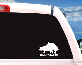 Makin Bacon decal/ funny/funny car decals/car decal/adult/decals/vinyl decal/vinyl stickers/vinyl decals/car decals/gift for men/mens gift