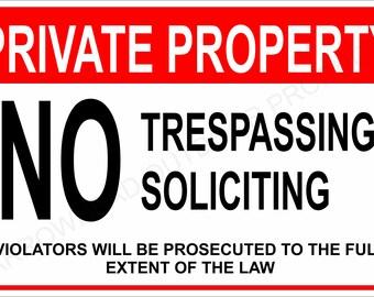 "Private Property No Trespassing No Soliciting Aluminum Metal Sign 8"" x 12"""