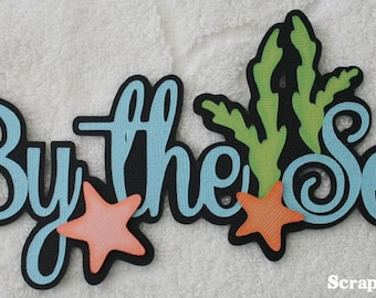 By the Sea - Summer Beach Scrapbook Paper Piece TITLE for Pages - SSFF