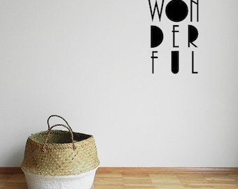 Wall Decal - Wonderful - Wall Art Decals - Various Colours