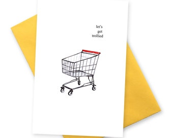 Let's get trollied . funny happy birthday card . 18th birthday cards for best friend . british humour