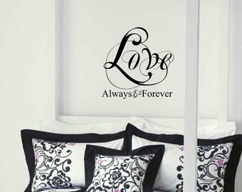 Bedroom vinyl wall decal Love wall art vinyl decal Always & Forever decal Fancy decal vinyl decal sticker wedding gift
