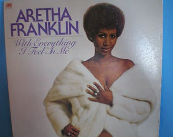 1970's Vintage R & B Record - Aretha Franklin - With Everything I Feel In Me Album