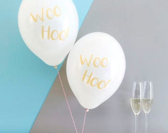 Woo Hoo Party Balloons Pack of Six - Wedding Balloons - Hen Balloons - Birthday Balloons - Engagement Party Balloons - Party Decorations