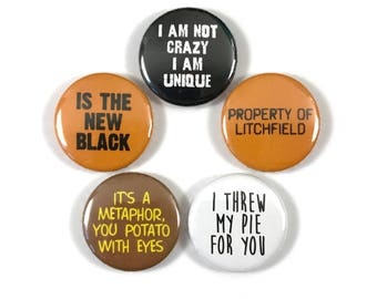 Orange is the New Black Netflix Series Quotes 5 -  1 or 1.25 Inch Pinback Button Pin Badge Set
