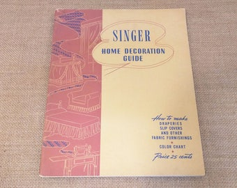 Singer Home Decoration Guide  Draperies Slipcovers Fabric Furnishings 1943