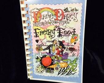 Cook Book, vegetarian, Dame Darcy, Faeiry Food, Fairy, zine, comics, vegan, raw food, recipes,