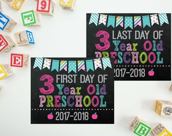First Day of 3 Year Old Preschool Sign - Print Yourself Back To School Sign - 3 Year Old School Printable - Last Day of School Chalkboard