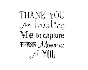 Photographers Thank You rubber stamp Thank You for trusting me to capture these memories for you