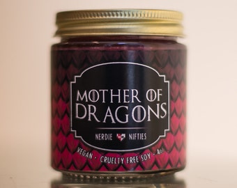 Mother of Dragons-- Game of Thrones Inspired Soy Candle (4 oz.)