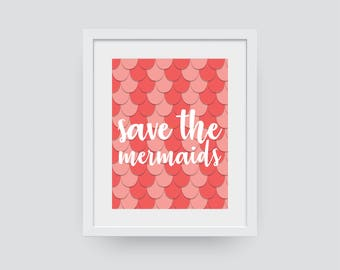 Save The Mermaids Print
