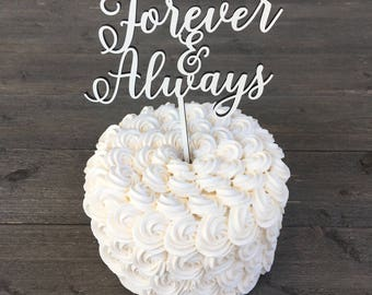 """Forever & Always Wedding Cake Topper, 6""""W inches, Forever Topper, Always Cake Topper, Infinity Cake Topper, Rustic Cake Topper, Unique Cute"""