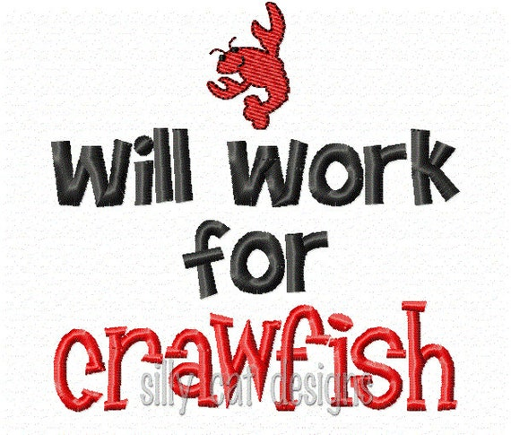 Will Work For Crawfish Embroidery Design