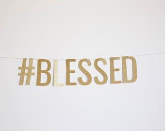 Blessed Hashtag Banner - #Blessed Banner, Birthday Banner, Party Banner