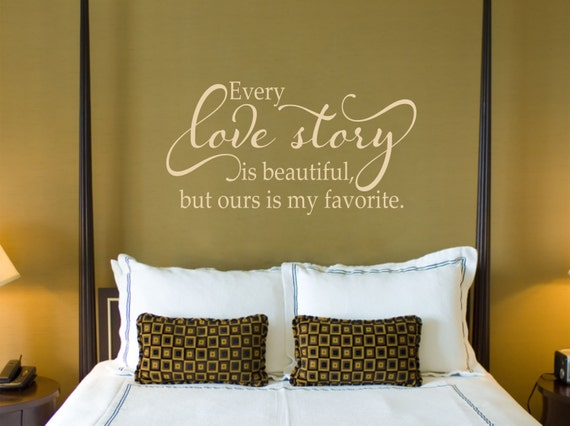 every love story is beautiful // love wall decal // master