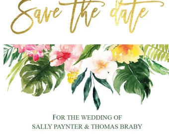 PRINTABLE save the date PDF | tropical wedding dave the date | save the date cards | faux gold foil | gold foil