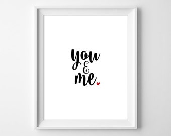 You And Me Print, You And Me Wall Art, Black and White Gallery Wall Art, Minimal Love Art Print, Typography Print, Instant Download