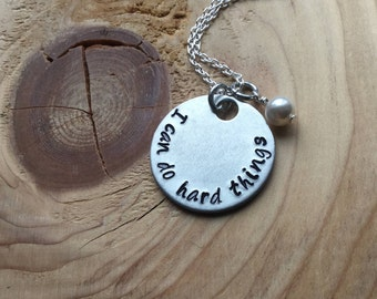 """Hand-Stamped Inspiration Necklace- """"I can do hard things"""" with an accent bead of your choice- Motivational Jewelry"""