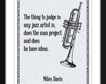Miles Davis Jazz Quote Unframed Musician Print