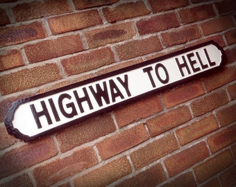 AC/DC Inspired Highway To Hell Faux Cast Iron Street Sign
