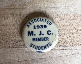 Rare Pin, Associated Students, 1939 M. J. C. Member Pin, Union Label 104