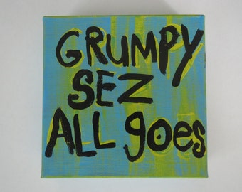 Grumpy Sez All Goes Folk Art Quote Painting Square Canvas Original By Nayarts