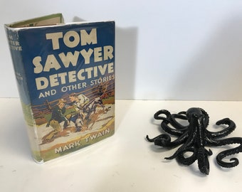 Tom Sawyer Detective and Other Stories 1924 - Black Octopus Books