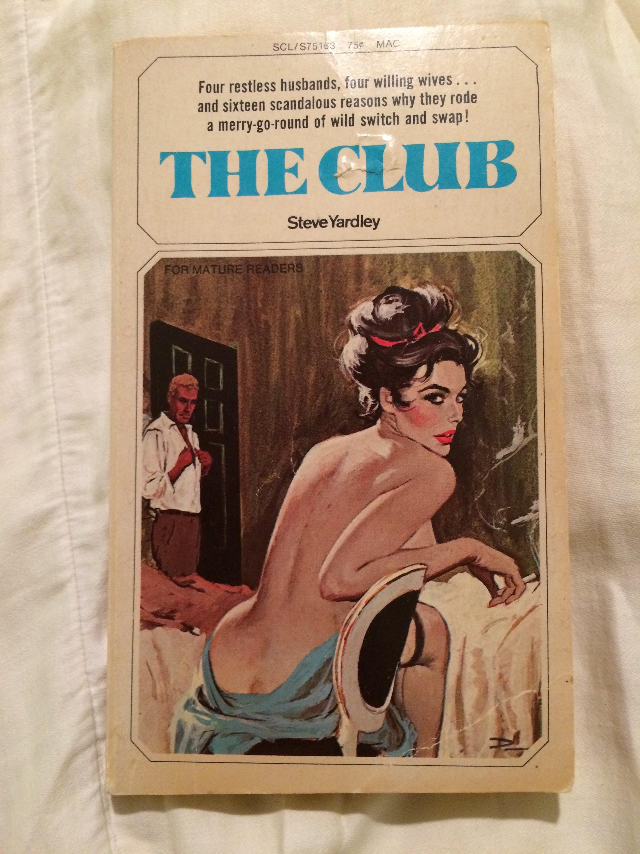 adult sleaze the clubsteve yardley pulp fiction vintage